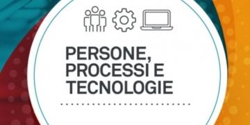 PERSONE, PROCESSI, TECNOLOGIE.
